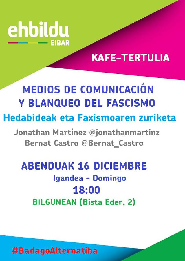 """Kafe-tertulia: """"Hedabideak eta Faxismoaren zuriketa"""" @ Bilgunea (Bista Eder, 2)"""