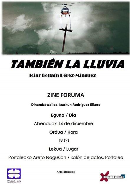 "Zine-foruma: ""Tambié la lluvia"" @ Portalean (areto nagusian)"