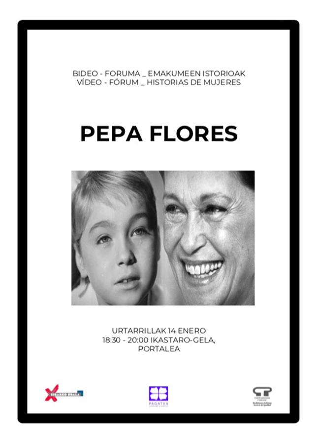 Bideo foruma (Emakumeen Istorioak): Pepa Flores @ Portalean (ikastaro gelan)