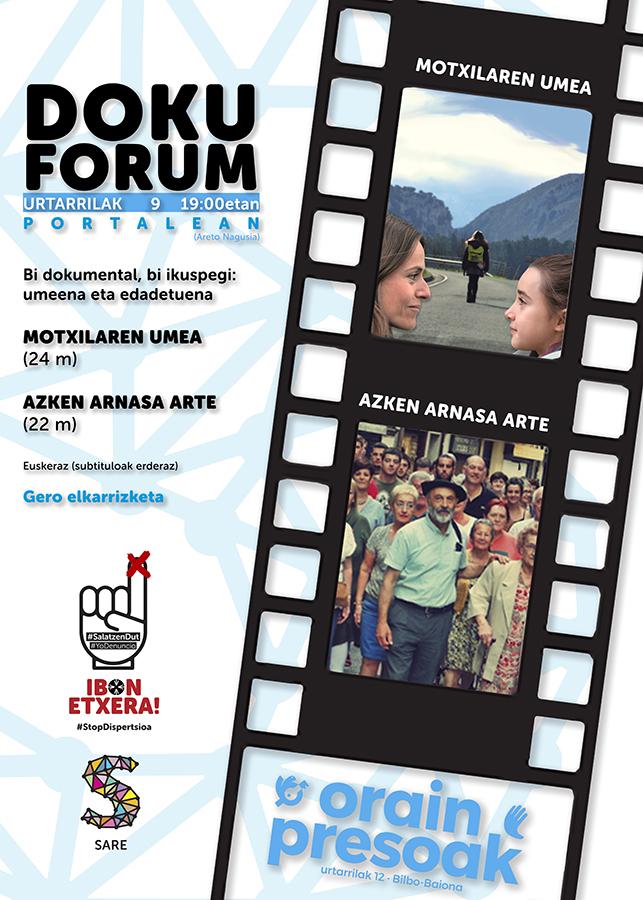 """Doku forum: """"Motxilaren umea"""" eta """"Azken arnasa arte"""" @ Portalean (areto nagusian)"""
